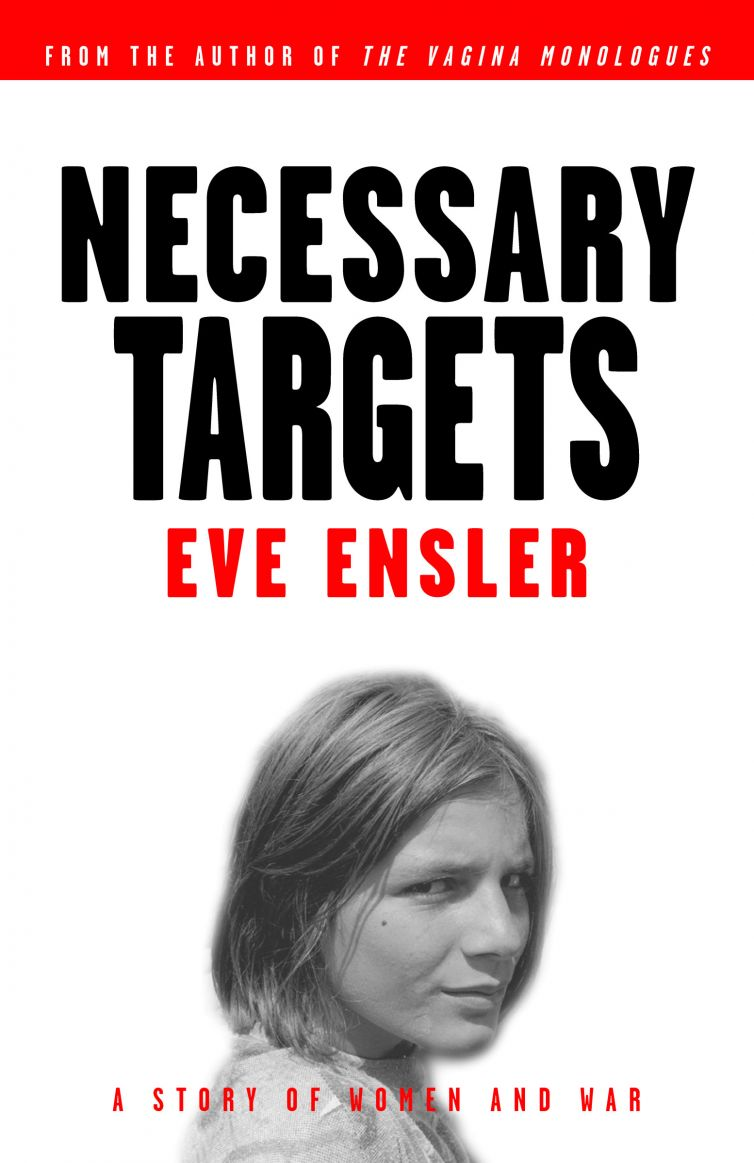 "<a href=""https://www.eveensler.org/pf/book-necessary-targets/"">Necessary Targets</a>"