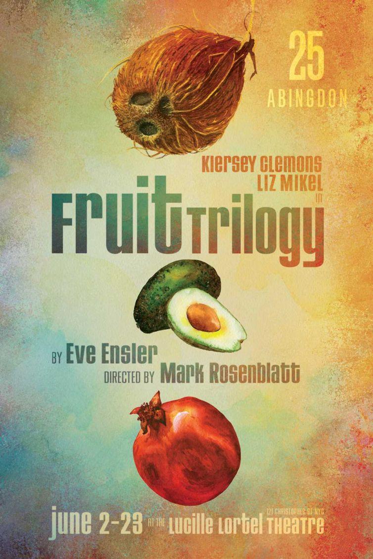 "<a href=""https://www.eveensler.org/pf/play-fruit-trilogy/"">Fruit Trilogy</a>"