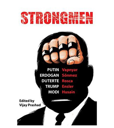 Anthology: Strongmen: Trump / Modi / Erdoğan / Duterte / Putin