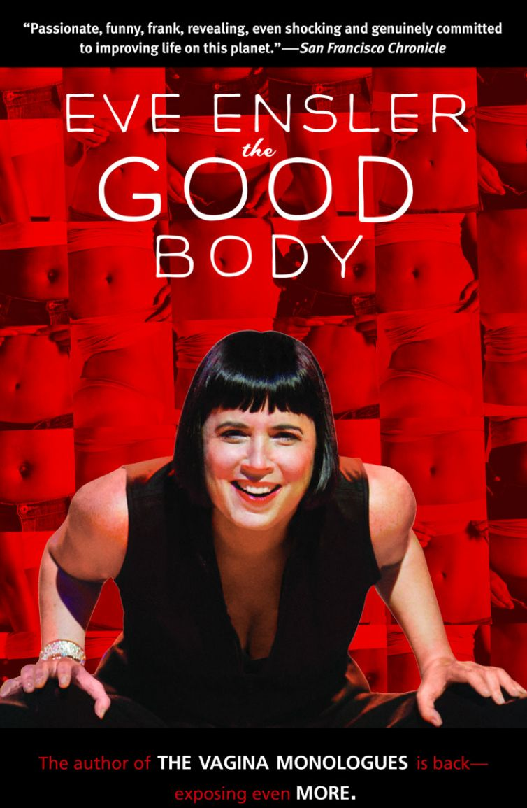 "<a href=""https://www.eveensler.org/pf/book-the-good-body/"">The Good Body</a>"