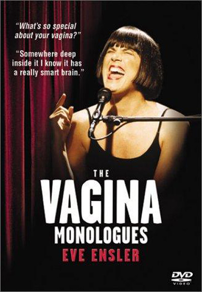 "<a href=""https://www.eveensler.org/pf/film-the-vagina-monologues/"">The Vagina Monologues</a>"