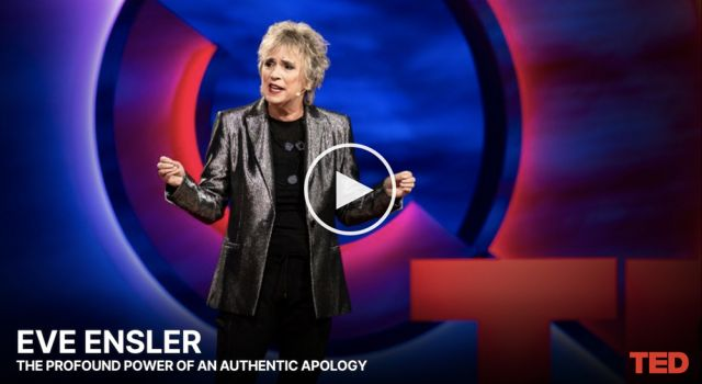 eve-enslers-ted-talk-the-profound-power-of-an-authentic-apology-out-today-small