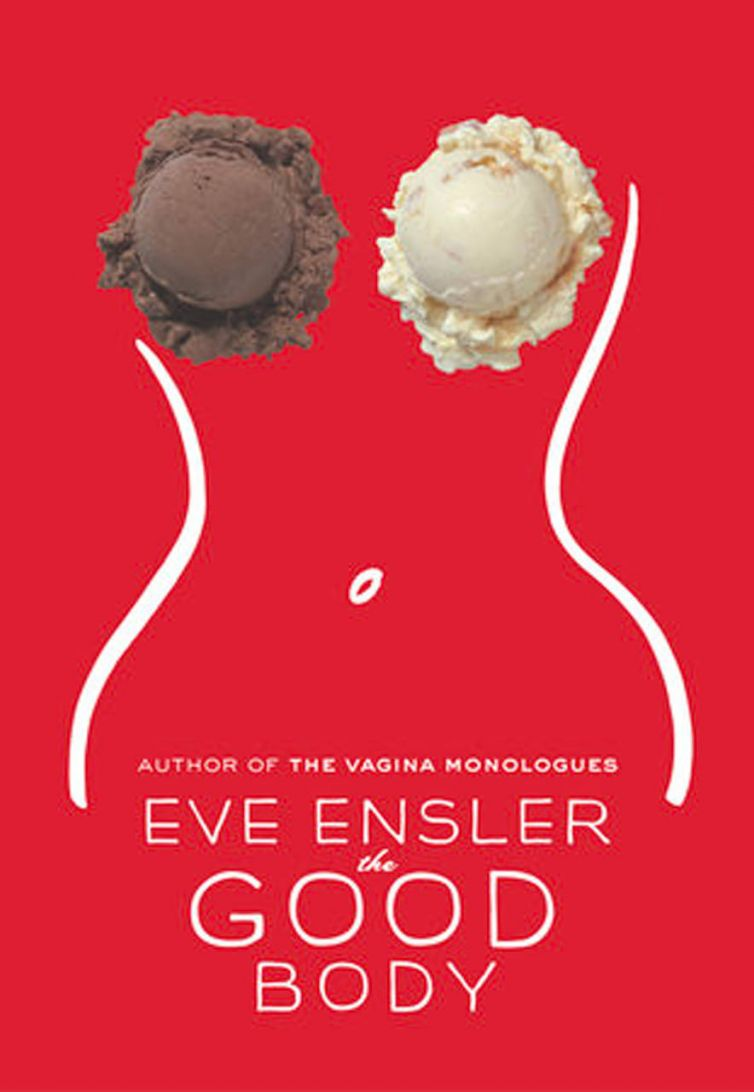 """<a href=""""https://www.eveensler.org/pf/play-the-good-body/"""">The Good Body</a>"""