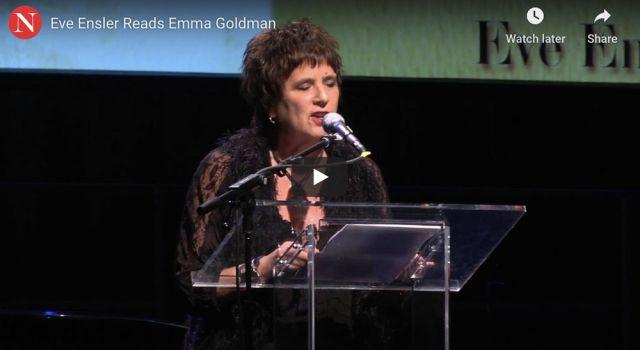 the-nation-eve-ensler-reads-emma-goldman-small