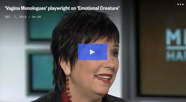 vagina-monologues-playwright-on-emotional-creature-melissa-harris-perry-small